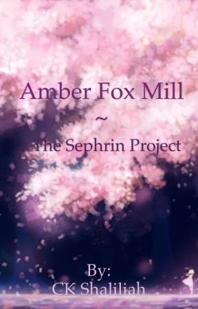 Amber Fox Mill ~ The Sephrin Project by Whislyn1015
