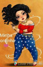 Minha gordinha  by Dory_Louca