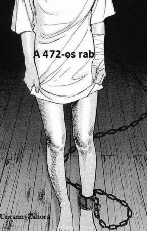 A 472-es rab by UncannyZahora