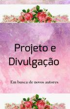 Projeto & Divulgações (fechado) by Meneze-S