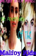 Another Door Opens: The Adventures Of The Malfoy Kids  (Threquel To Emma Potter) by Emmalulu2