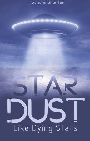 Stardust - Like Dying Stars by moonshinehunter