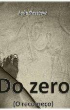 Do Zero by srtaharo_