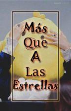 Mas Que A Las estrellas 《Omegaverse-YM》 by RosieeNaves
