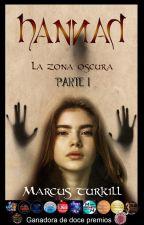 Hanna. La zona oscura by MarcusTurkill