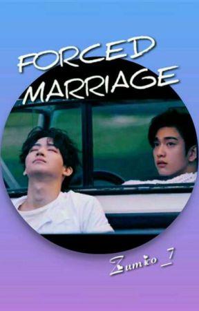 FORCED MARRIAGE  [BNIOR] by Zumico_7
