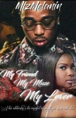 My Friend, My Muse, My Lover(editing) by MelanatedBarbie