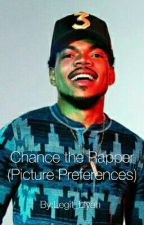 Chance The Rapper ( Picture Preferences) by Legit_Liyah