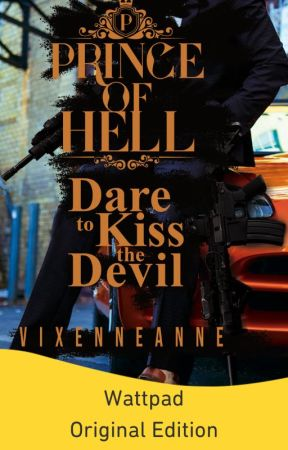 Dare to Kiss the Devil (Published under Bliss) by VixenneAnne