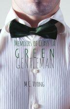 Memoirs of Class 1A: Green Gentleman by mcvuong