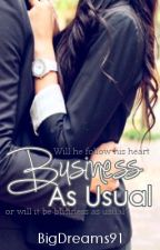 Business As Usual (Business Series #1) by BigDreams91