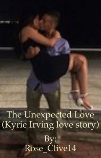 6e518090bf13 The Unexpected Love (Kyrie Irving love story) - 🖤🥀AshTreeGrove ...