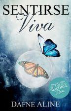 Sentirse Viva © (#1 Sentirse Viva) by DafneAM