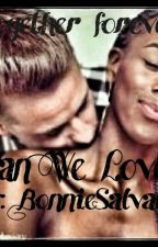 Can We Love by BonnieSalvatore