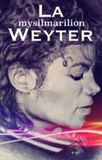 La Weyter by mysilmarilion