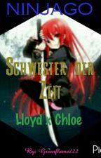 Ninjago ~ Schwester Der Zeit ~ Lloyd x Chloe  (PAUSIERT) by Greenflame222