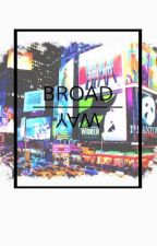 broadway ✭ rants by natalyaromanov