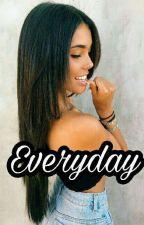 Everyday (Madison Beer y Tú) 2°da temporada by BabyQueen__