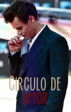 Círculo de amor - Harry Styles TERMINADA by 2lucillex1d