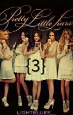 Pretty Little Liars {3} by azzurrissima24