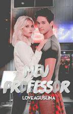 Meu Professor | michaentina by loveaguslina