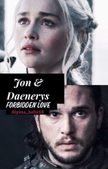 Jon Daenerys Forbidden Love