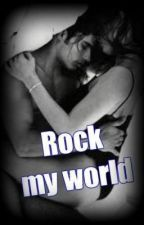 Rock My World by Arias52