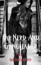 The Nerd and Gangleader by GuitarHero1214
