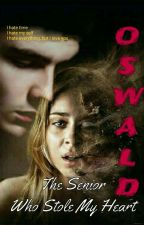 OSWALD Horror ( WEBNOVEL )  by PrincessKhaisy