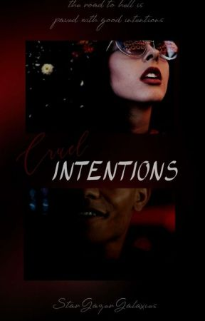 Cruel Intentions {Chuck Clayton Riverdale Fanfiction} by StarGazerGalaxies