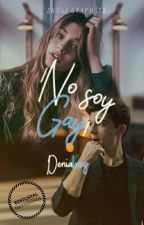 ¡No soy Gay! by denialucy