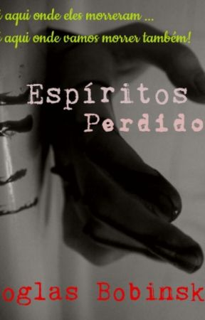 Espíritos Perdidos by dbobinski7