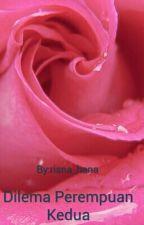 Dilema Perempuan Kedua by risna_hana