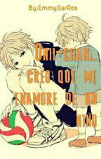 Onii-chan... creo que me enamore de un niño by EmmyGarRos