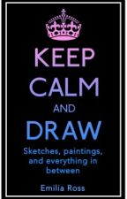 Keep Calm and Draw I - My Old Art by Kehanni