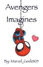 Avengers Imagines by marvel_geek1105