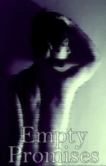 Empty Promises (Fragile Love Sequel) -DISCONTINUED- by Kiki_KillSwitch