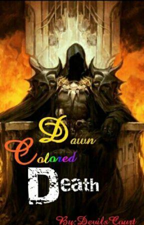 Dawn Colored Death by DevilsCourt