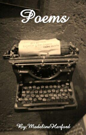 Poems By: Madeline Harford by MadelineHarford