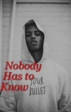 Nobody has to know | Keith powers (finished)  by melininstories