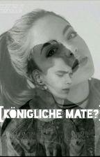 Königliche Mate? by kendria03