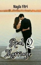 Real Marriage 2 by nayla_fitri