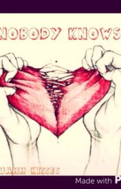 Nobody Knows by Muahh_Kisses