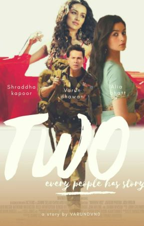TWO (EVERY PEOPLE HAS STORY) by VarunDvn0