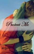 Protect Me by seaofgold