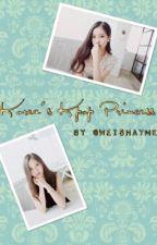 Korea's Kpop Princess (kpop FF) by weishayme