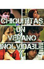 Chiquititas: Un Verano Inolvidable by CamYarasca