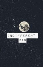 Indifferent Man by sehunniexo94