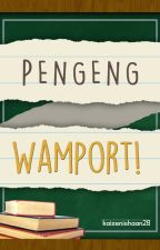 Pengeng Wamport! by kaizenishaan28