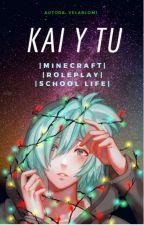 Kai & Tu.   Minecraft  Roleplay  School Life   by velablom1